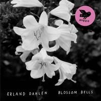 Dahlen, Erland: Blossom Bells