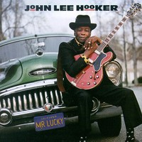Hooker, John Lee: Mr. Lucky