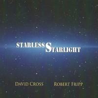 Fripp, Robert: Starless starlight