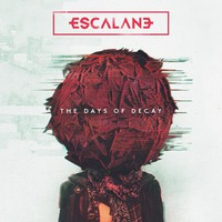 Escalane: The Days Of Decay
