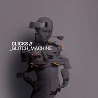 Clicks: Glitch Machine