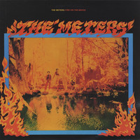 Meters : Fire On The Bayou
