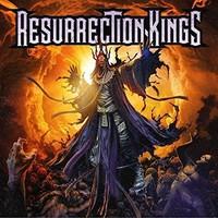 Resurrection Kings: Resurrection Kings