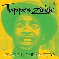 Zukie, Tapper: Peace in the ghetto
