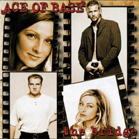 Ace of Base: Bridge