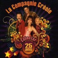 La Compagnie Créole: Collector 25 Ans
