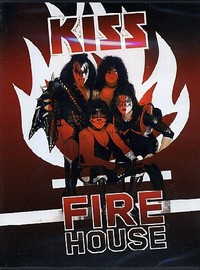 Kiss: Firehouse