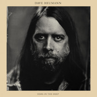 Heumann, Dave: Here In the Deep