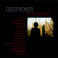 Destroyer: This night