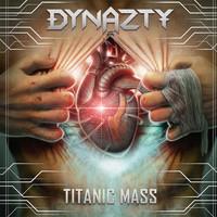 Dynazty: Titanic Mass