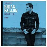 Fallon, Brian: Painkillers