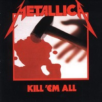 Metallica : Kill 'em All