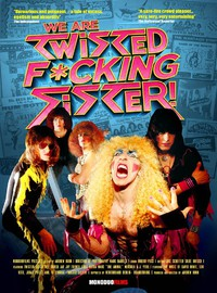 Twisted Sister: We are Twisted fucking Sister