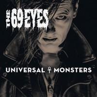 69 Eyes: Universal Monsters