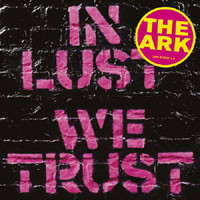 Ark: In lust we trust