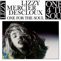 Descloux, Lizzy Mercier: One for the Soul