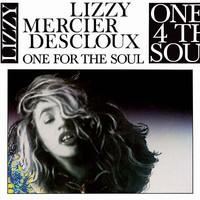 Descloux, Lizzy Mercier: One for the Soul