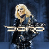 Doro: Love's Gone To Hell