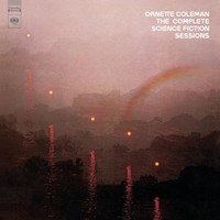 Coleman, Ornette: Complete Science Fiction Sessions