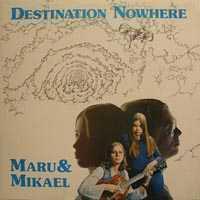 Maru & Mikael: Destination Nowhere