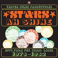 Zukie, Tapper: Stars ah shine - Hits from the stars label 1978-1982