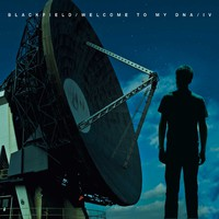 Blackfield: Welcome to my DNA / Blackfield IV