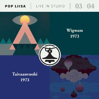 Wigwam: Pop-Liisa 3 & 4