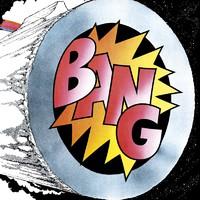 Bang: Bang