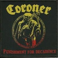 Coroner : Punishment for decadence