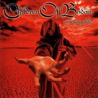Children Of Bodom: Something wild -2008 edition