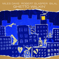 Davis, Miles: Ghetto walkin'