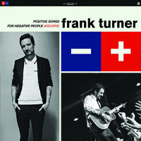 Turner, Frank: Positive songs for negative people (acoustic)