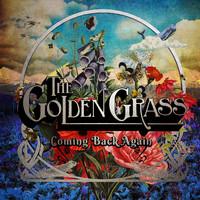 Golden Grass: Coming Back Again