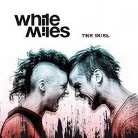 White Miles: Duel