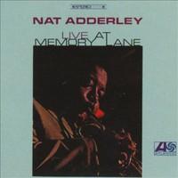 Adderley, Nat: Live At Memory Lane