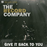 Record Company: Give it back to you