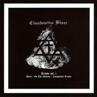 Clandestine Blaze: Archive vol. 1