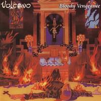 Vulcano: Bloody Vengeance