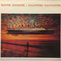 Shorter, Wayne: Phantom Navigator