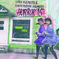 Litku Klemetti & Tuntematon Numero: Horror '15