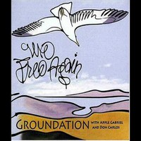 Groundation: We Free Again