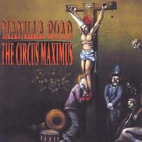Manilla Road: Circus maximus