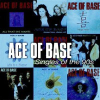 Ace of Base: Singles Of The 90s