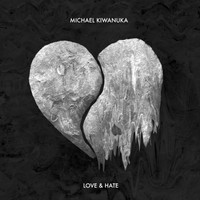 Kiwanuka, Michael: Love and hate