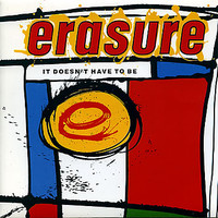 Erasure: It Doesn't Have To Be