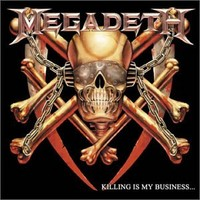 Megadeth: Killing is my business... (expanded 2002 edition)