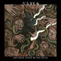 Nails (Usa): You Will Never Be One Of Us