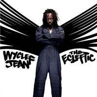 Jean, Wyclef: Ecleftic