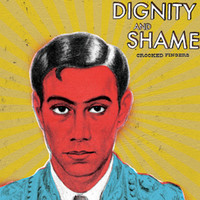 Crooked Fingers: Dignity and shame