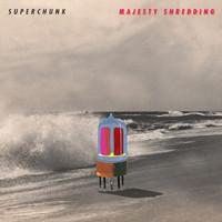 Superchunk: Majesty shredding